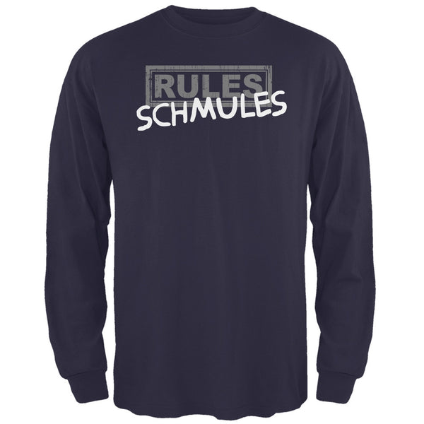 Rules Schmules Navy Adult Long Sleeve T-Shirt
