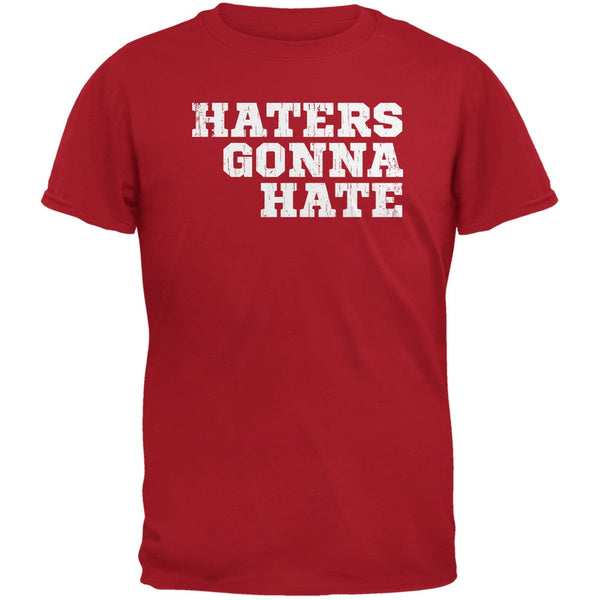 Haters Gonna Hate Red Adult T-Shirt