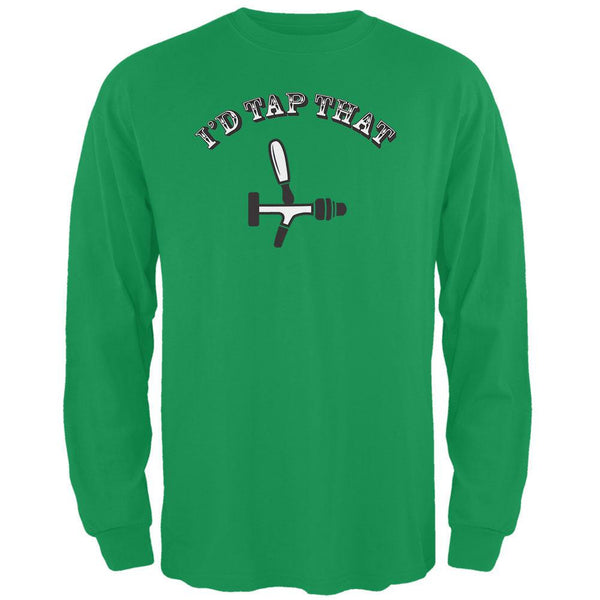 St. Patricks Day - I'd Tap That Green Adult Long Sleeve T-Shirt