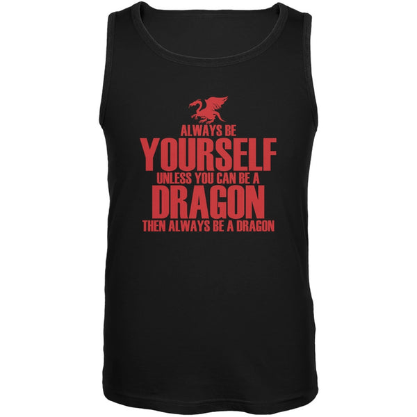 Always Be Yourself Dragon Black Adult Soft Tank Top