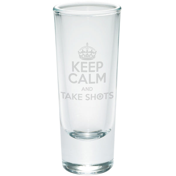 Keep Calm Take Shots Etched Glass Shooter