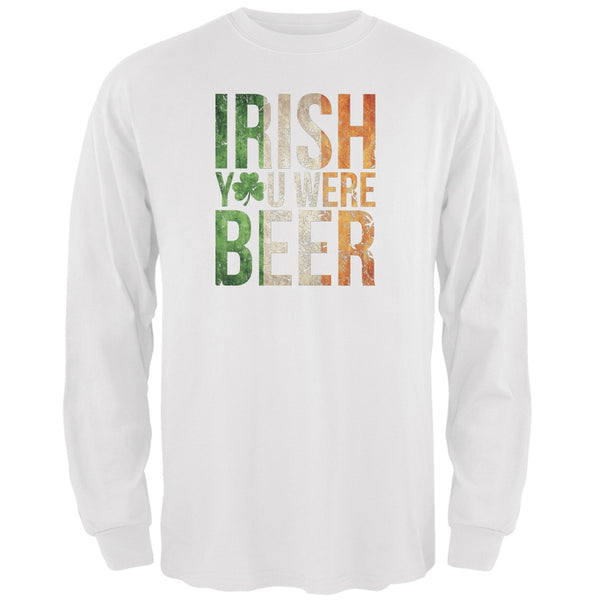 Irish you were Beer White Adult Long Sleeve T-Shirt