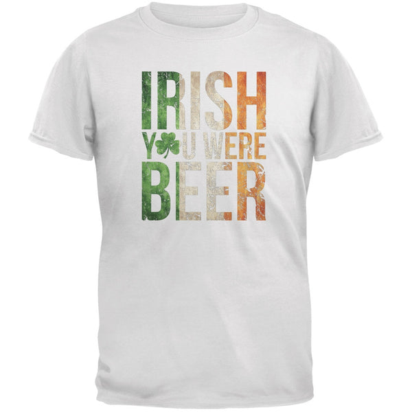 Irish you were Beer White Adult T-Shirt