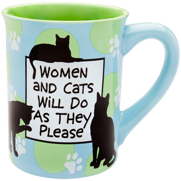 Cat Women and Cats Will Do As They Please Coffee Mug