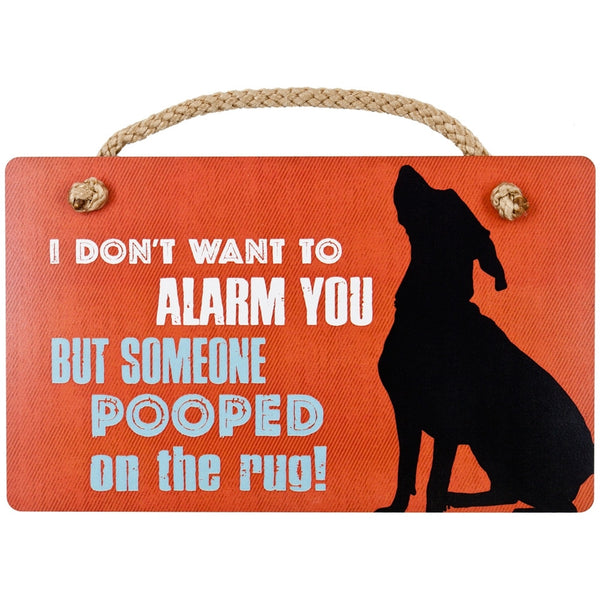 Vizsla I Don't Want To Alarm You Wall Plaque