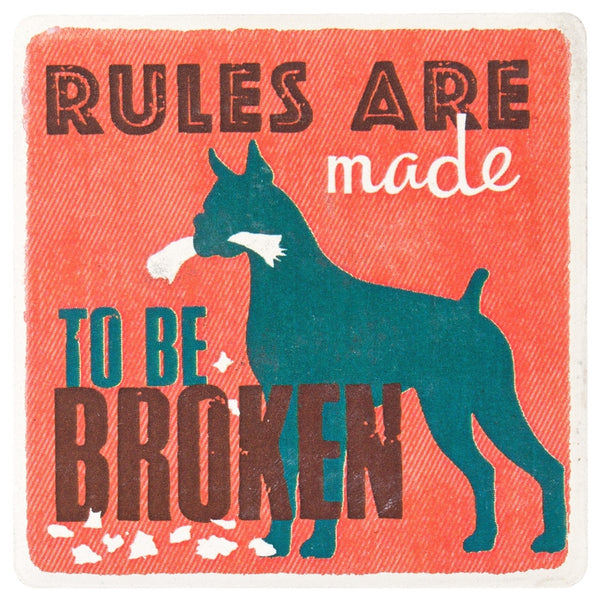 Dog Rules Are Made To Be Broken Ceramic Refrigerator Magnet