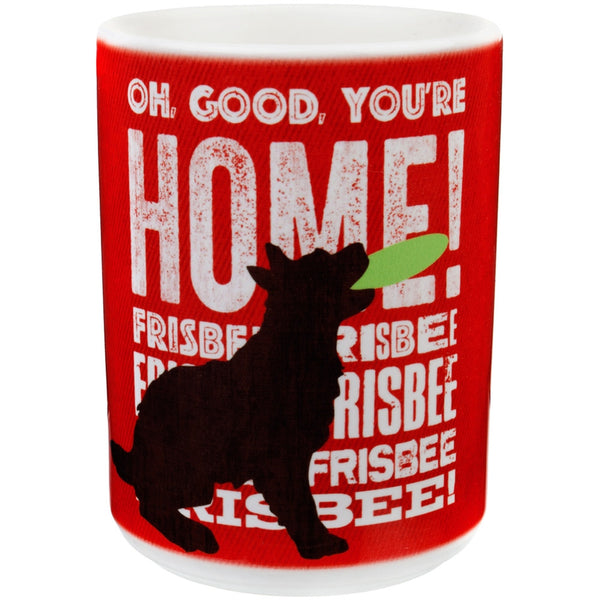 Dog Oh Good Your Home Coffee Mug