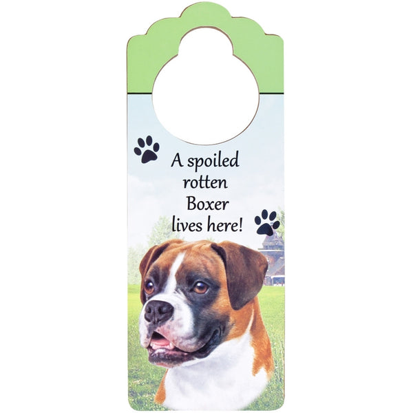 A Spoiled Boxer Uncropped Lives Here Hanging Doorknob Sign