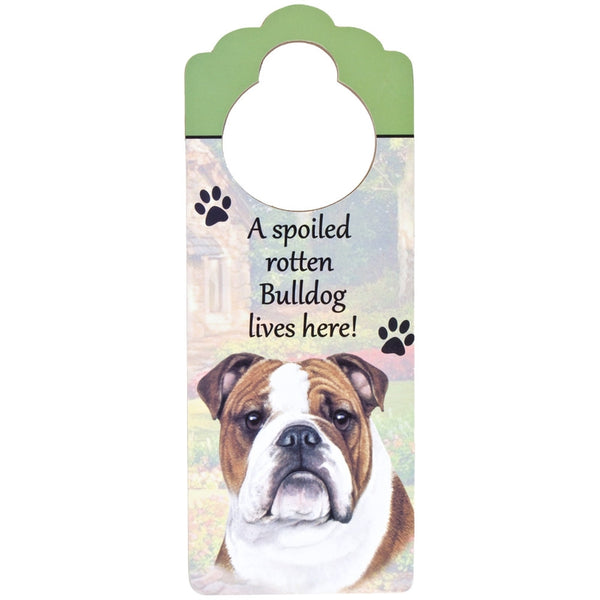 A Spoiled Bulldog Lives Here Hanging Doorknob Sign