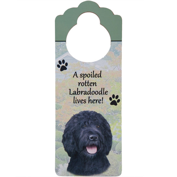 A Spoiled Labradoodle Lives Here Hanging Doorknob Sign