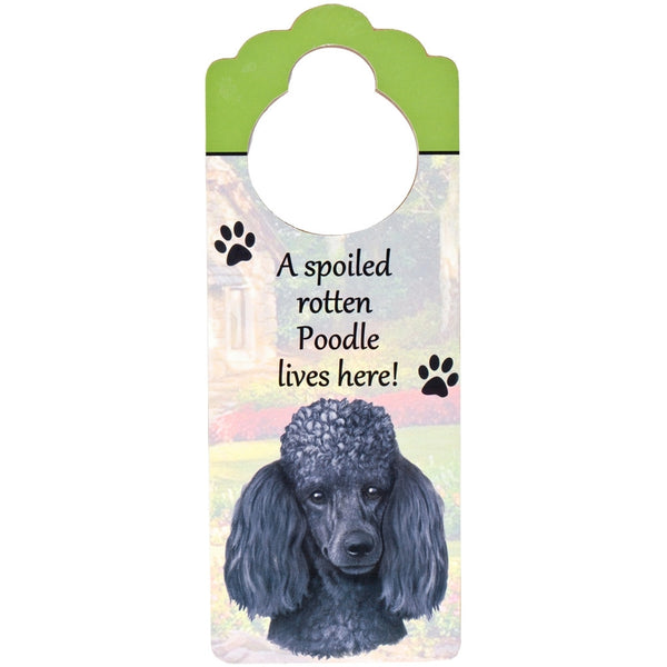 A Spoiled Poodle Lives Here Hanging Doorknob Sign