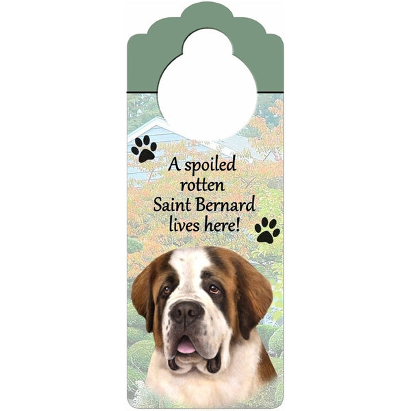 A Spoiled Saint Bernard Lives Here Hanging Doorknob Sign