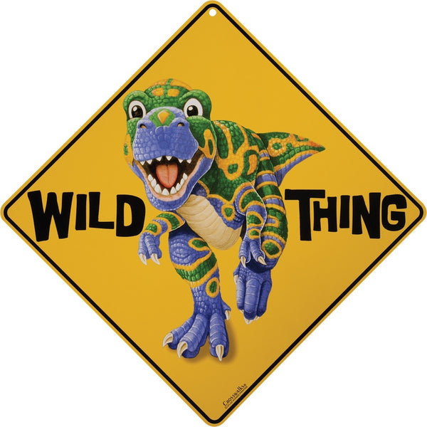 Dino Wild Thing Aluminum Sign