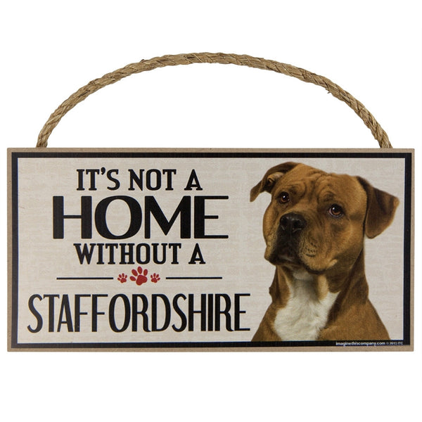 It's Not a Home Without a Staffordshire Wood Sign