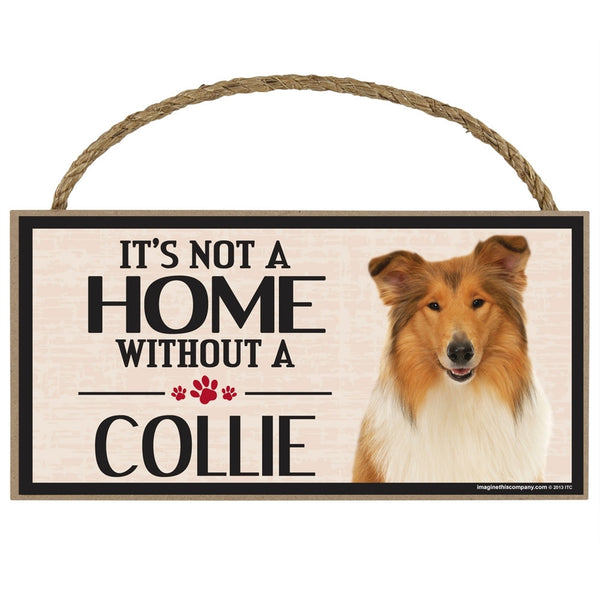 It's My Border Collie's House Wood Sign