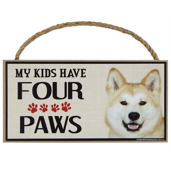 Akita My Kids Have Four Paws Wood Sign