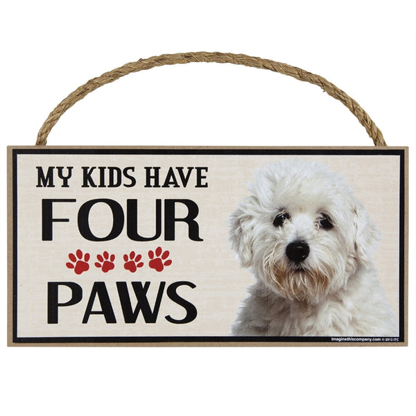 Maltipoo My Kids Have Four Paws Wood Sign