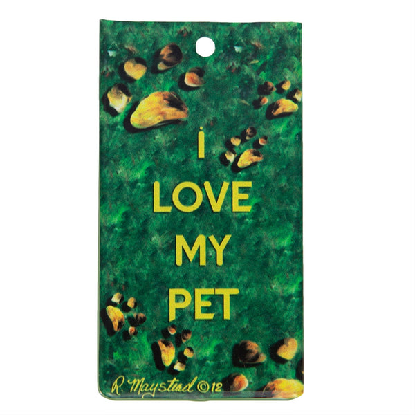 I Love My Pet Bag Tag