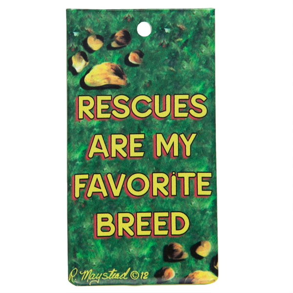 Rescues Are My Favorite Breed Bag Tag