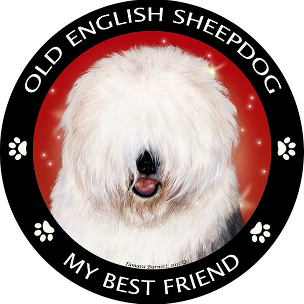 Old English Sheepdog My Best Friend Magnet