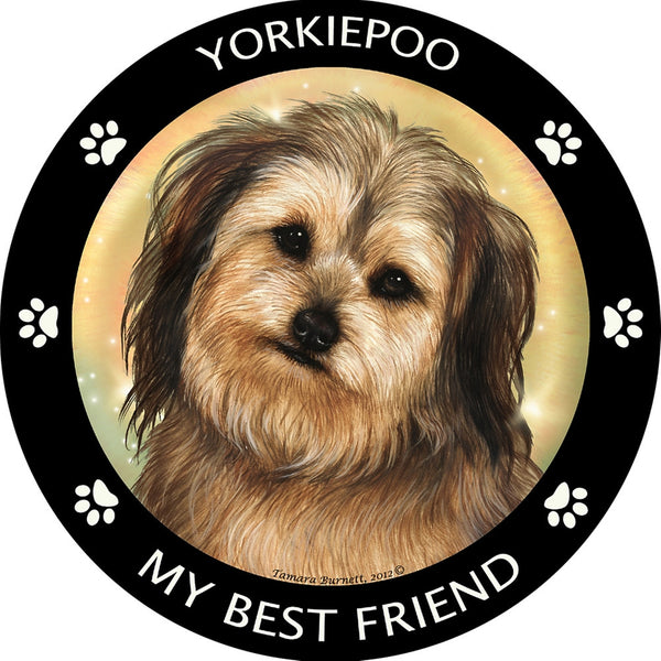 Yorkiepoo My Best Friend Magnet