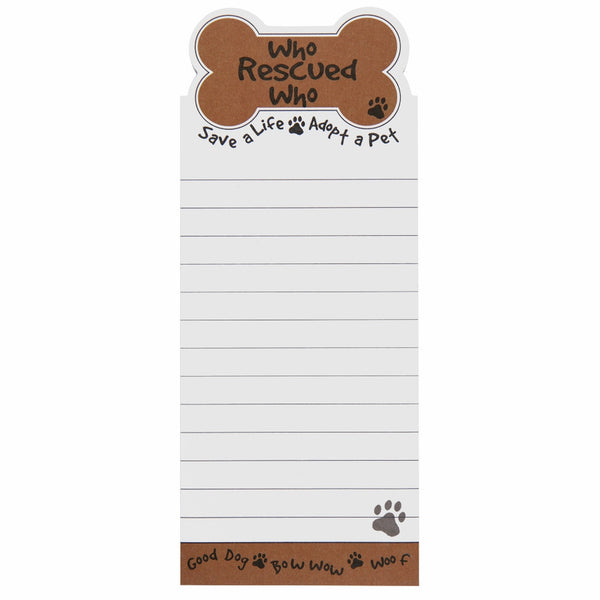 Who Rescued Who Tall Magnetic Notepad