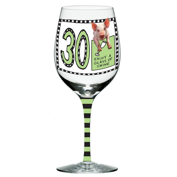 Enjoy A Glass Of Swine 30 Years Wine Glass