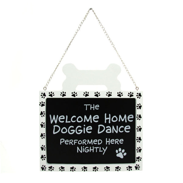 Welcome Home Doggie Dance Hanging Sign
