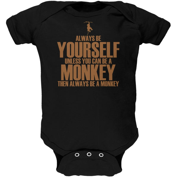 Always Be Yourself Monkey Black Soft Baby One Piece