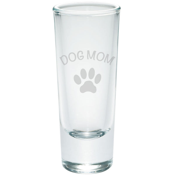 Mother's Day - Dog Mom Etched Shot Glass Shooter