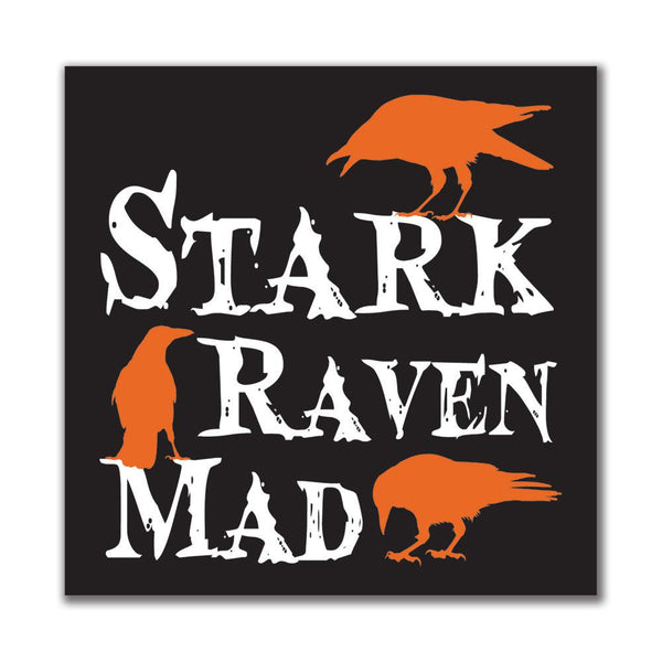 Halloween Stark Raven Mad 4x4in. Square Decal Sticker