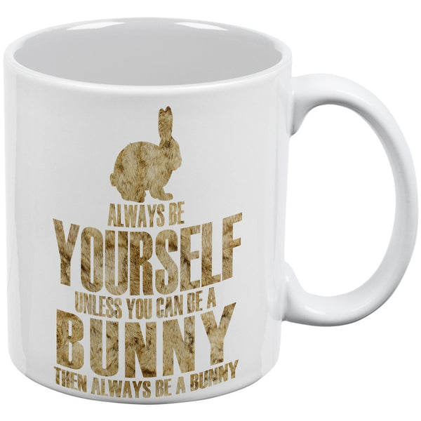 Always Be Yourself Bunny White All Over Coffee Mug Set Of 2