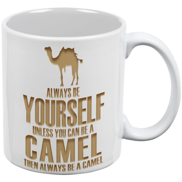 Always be Yourself Camel White All Over Coffee Mug Set Of 2