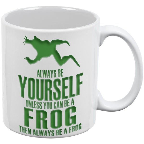 Always be Yourself Frog White All Over Coffee Mug Set Of 2