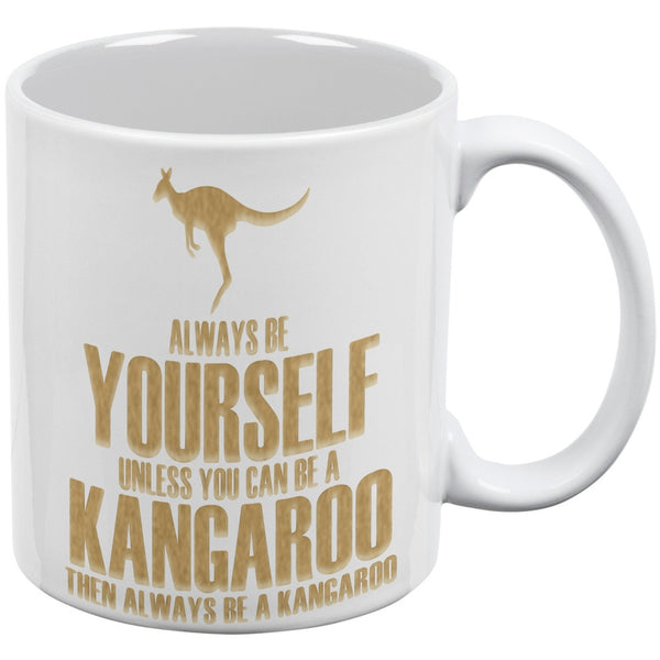 Always be Yourself Kangaroo White All Over Coffee Mug Set Of 2