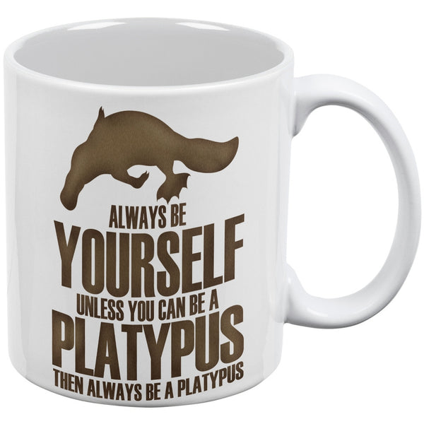 Always Be Yourself Platypus White All Over Coffee Mug Set Of 2