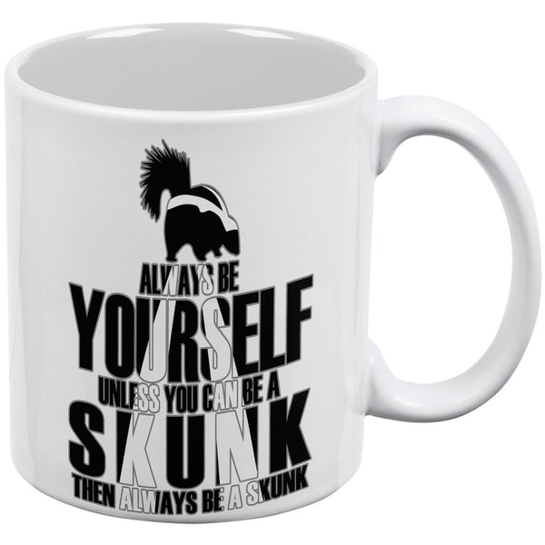 Always Be Yourself Skunk White All Over Coffee Mug Set Of 2