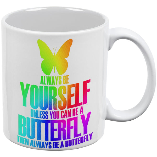 Always Be Yourself Butterfly White All Over Coffee Mug