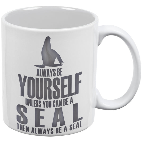 Always Be Yourself Seal White All Over Coffee Mug Set of 2