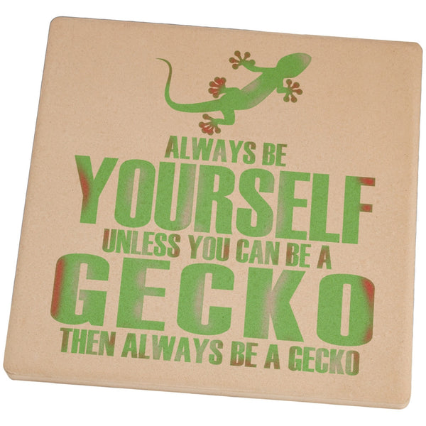 Always Be Yourself Gecko Set of 4 Square Sandstone Coasters