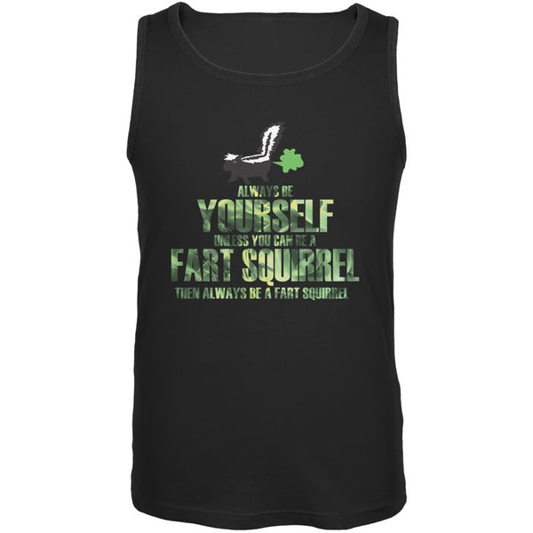 Always Be Yourself Fart Squirrel Black Adult Tank Top