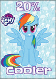 My Little Pony - 20% Cooler - Magnet
