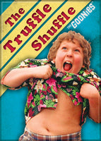 Magnet: Goonies - The Truffle Shuffle