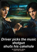 Magnet: Supernatural - Driver picks the music shotgun shuts his cakehole