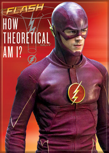 Magnet: The Flash - How Theoretical Am I?