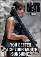 Magnet: The Walking Dead - Daryl - You Better Watch Your Mouth Sunshine