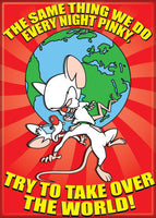 Magnet: Pinky and the Brain - Take Over the World