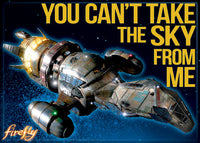 Magnet: Firefly - Serenity You Can't Take the Sky from Me