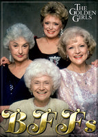 The Golden Girls Magnet - BFFs