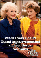 The Golden Girls Magnet - Pet the Cat
